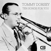 Tommy Dorsey - Ten songs for you
