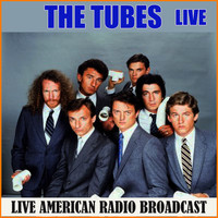 The Tubes - The Tubes - Live (Live)