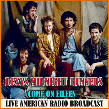 Dexys Midnight Runners - Come On Eileen (Live)