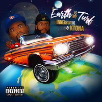 Innerstate Ike  & Ktone - The Earth is My Turf (Explicit)