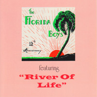 Florida Boys - River Of Life