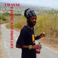 I Wayne - Famine and Drought
