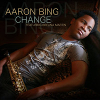 Aaron Bing - Change