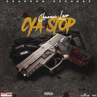 Chronic Law - Cya Stop (Explicit)