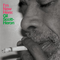 Gil Scott-Heron - I'm New Here (10th Anniversary Expanded Edition)