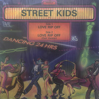 Street Kids - Love Rip Off 12""