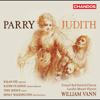 Kathryn Rudge / Henry Waddington / London Mozart Players / William Vann - Parry: Judith