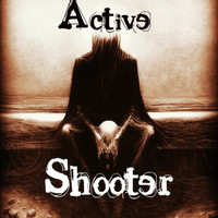 Active Shooter - Bringer of Rain