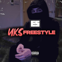 Es - UKS Freestyle (Explicit)
