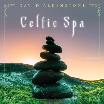 David Arkenstone - Celtic Spa