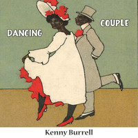 Kenny Burrell - Dancing Couple