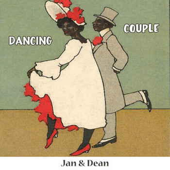 Jan & Dean - Dancing Couple