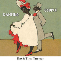Ike & Tina Turner - Dancing Couple