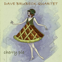 Dave Brubeck Quartet - Cherry Pie