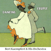 Bert Kaempfert & His Orchestra - Dancing Couple
