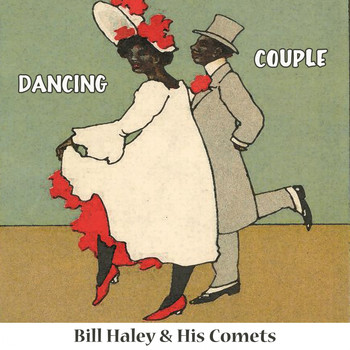 Bill Haley & His Comets - Dancing Couple