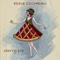 Eddie Cochran - Cherry Pie