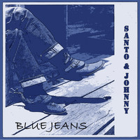 Santo & Johnny - Blue Jeans
