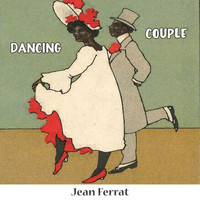 Jean Ferrat - Dancing Couple
