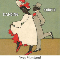 Yves Montand - Dancing Couple