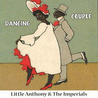 Little Anthony & The Imperials - Dancing Couple