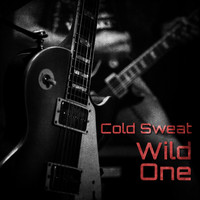 Cold Sweat - Wild One