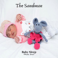 The Sandman - Baby Sleep (Music Box)