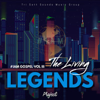 Various Artists - #Iam Gospel Vol 3 (The Living Legends Project)