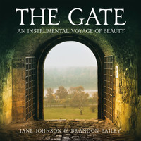 Jane Johnson & Brandon Bailey - The Gate