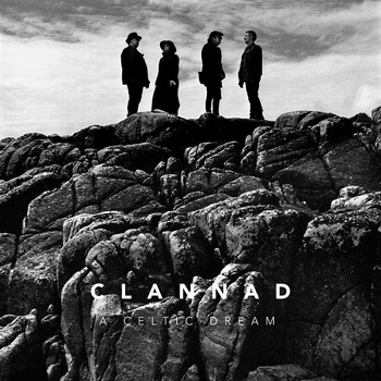 Clannad - A Celtic Dream