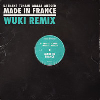 DJ Snake - Made In France (WUKI Remix)