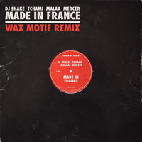 DJ Snake - Made In France (Wax Motif Remix)