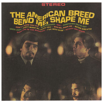 The American Breed - Bend Me, Shape Me