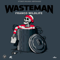 Franco Wildlife - Wasteman