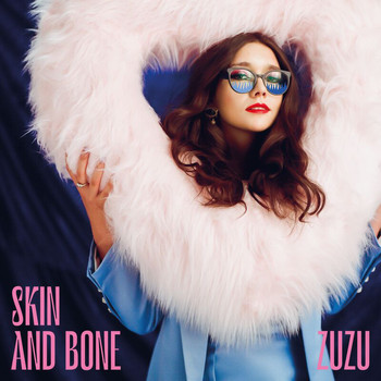 Zuzu - Skin And Bone