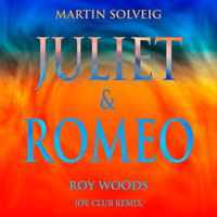 Martin Solveig - Juliet & Romeo (Joy Club Remix)