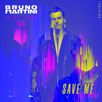 Bruno Martini - Save Me (Extended)