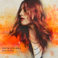 Freya Ridings - Love Is Fire (Acoustic)