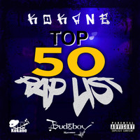 Kokane - Top 50 Rap List (Explicit)