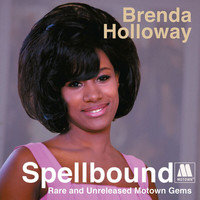 Brenda Holloway - Spellbound: Rare And Unreleased Motown Gems