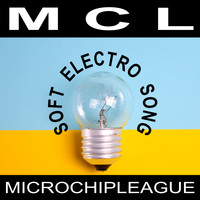 MCL Micro Chip League - Soft Electro Song
