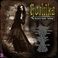Various Artists - Gothika - the Greatest Gothic Anthems