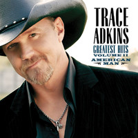 Trace Adkins - American Man: Greatest Hits Vol. II