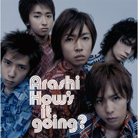 Arashi - How's it Going?