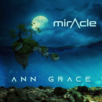 Ann Grace - Miracle