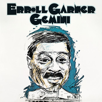 Erroll Garner - Gemini (Remastered 2020)