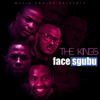 The Kings - Face Sgubu