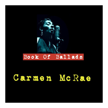 Carmen McRae - Book of Ballads