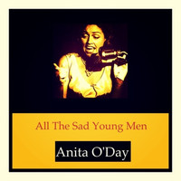 Anita O'Day - All the Sad Young Men
