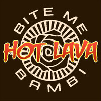 Bite Me Bambi - Hot Lava